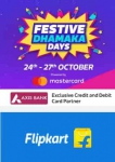Flipkart Festive Dhamaka Days From 24-27th Oct : 10% instant off